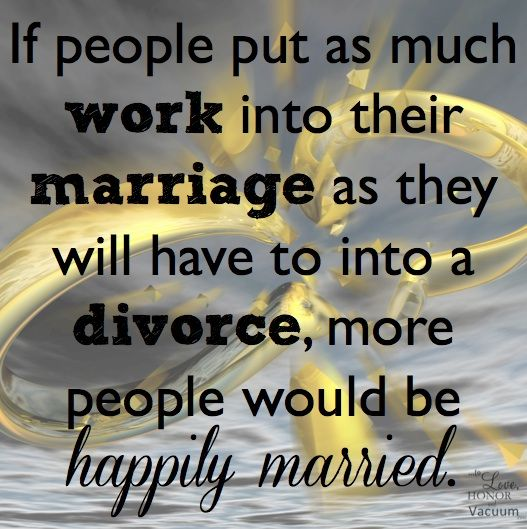Quotes About Love: Work At Your Marriage