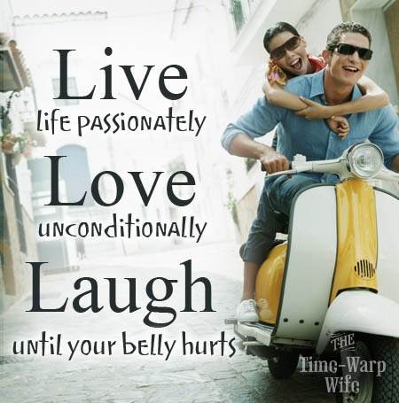 Quotes About Love Live Life Passionately Love Unconditionally