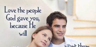 Quotes About Love Love The People God Gave You Because He Will