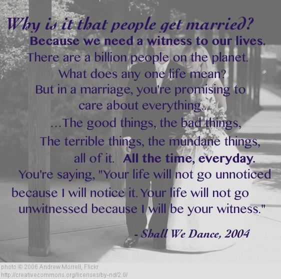 Quotes About Love Why Is It That People Get Married An