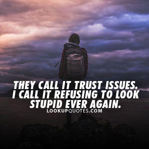 Image of: Trust Issues trust quotes relationshipquotes cheating love Quotes Daily Trust quotes relationshipquotes cheating love Quotes Daily