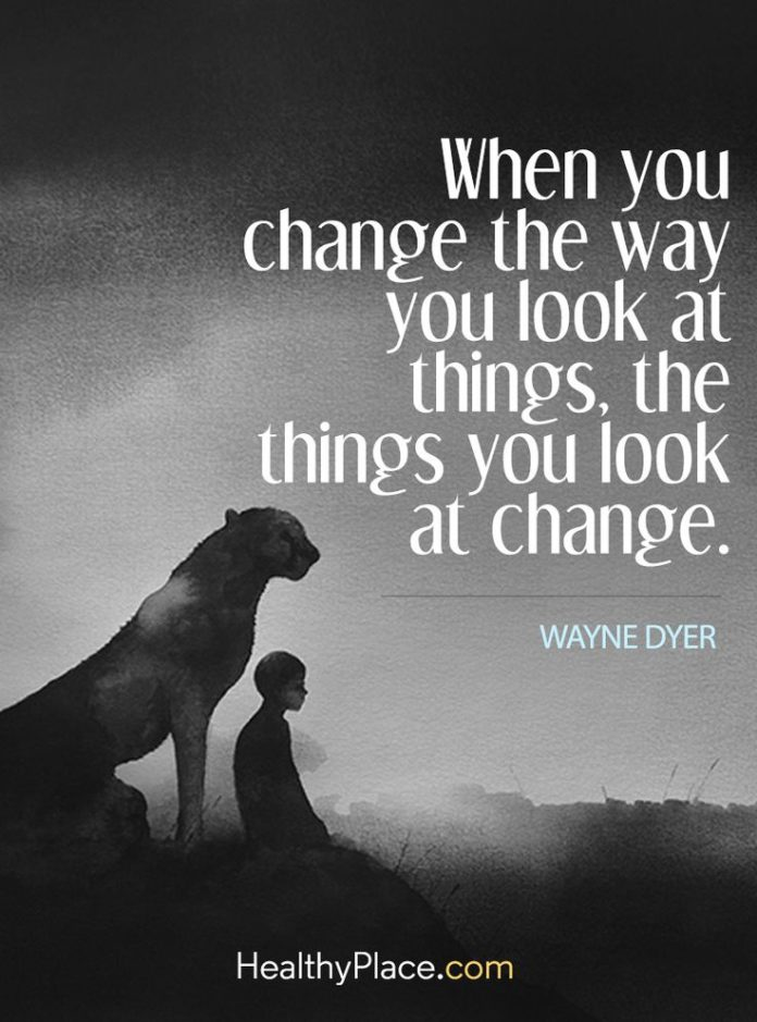 Keep Inspiring Change And Promoting Understanding Quote: Quotes About Life :Quote On Anxiety: When You Change The