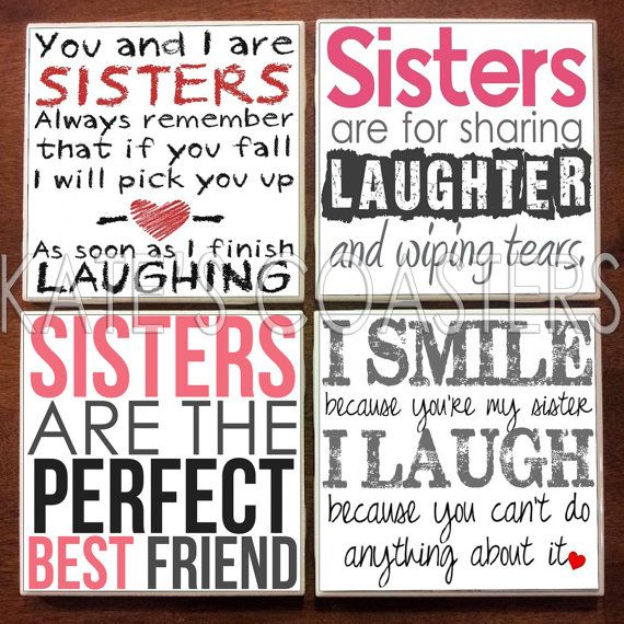 Quotes About Life :Set of 4 sister quotes ceramic tile coasters, $10 ...