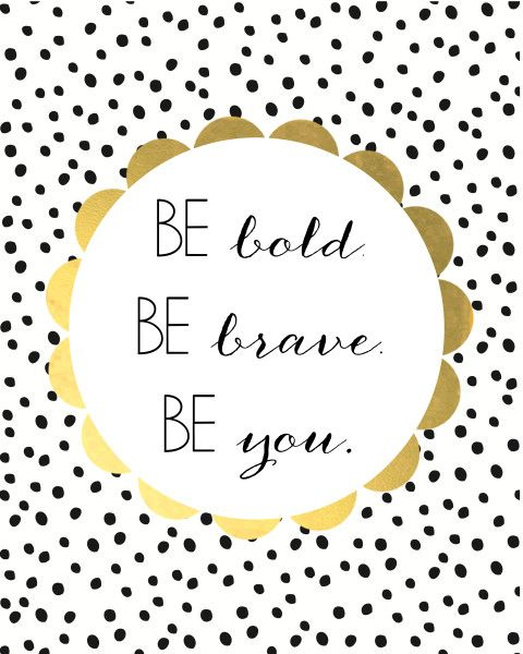 photo about Free Printable Motivational Quotes referred to as Inspirational And Motivational Rates :be formidable, be courageous, be