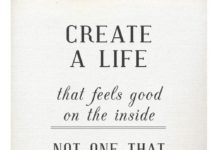 Inspirational And Motivational Quotes Create A Life That Feels Good