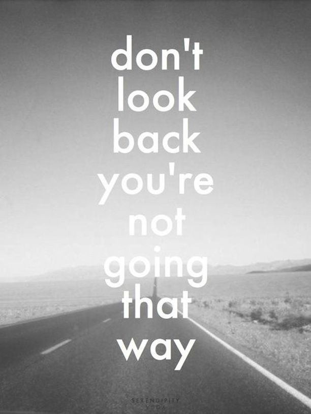 inspirational and motivational quotes dont look back quotes daily