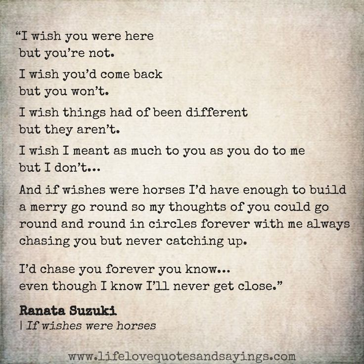 Love Quotes For Him For Her And If Wishes Were Horses Id Have