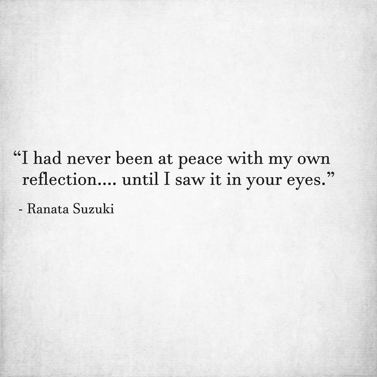 Love Quotes For Him For Her I Had Never Been At Peace With My
