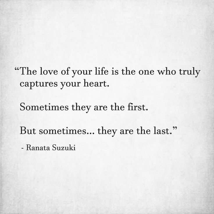 Love Of Your Life Quotes Love Quotes For Him & For Her :