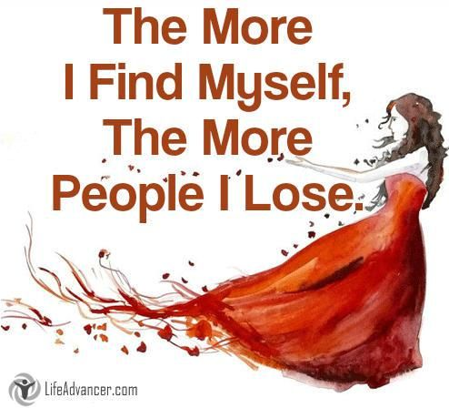 Quotes About Life More Find Myself More People Lose Via Life