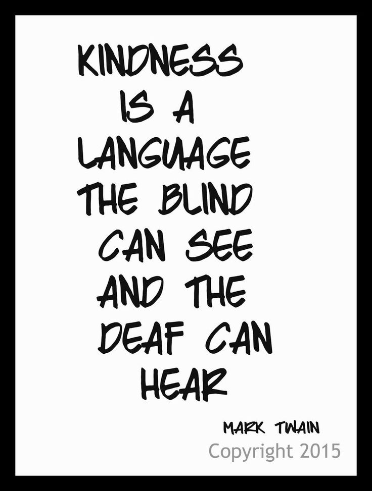 Quotes About Life Motivational Quote Kindness Is A Language Wall
