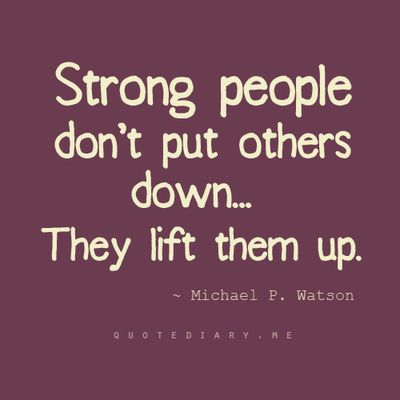Inspirational And Motivational Quotes Lift People Up Quotes
