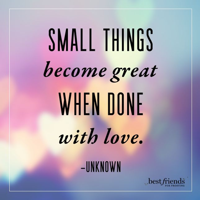 Inspirational And Motivational Quotes Small Things Become Great