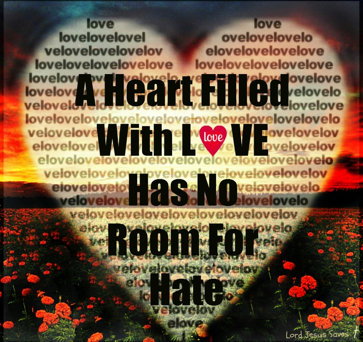 Love Quotes For Him For Her A Heart Filled With Love Has No Room