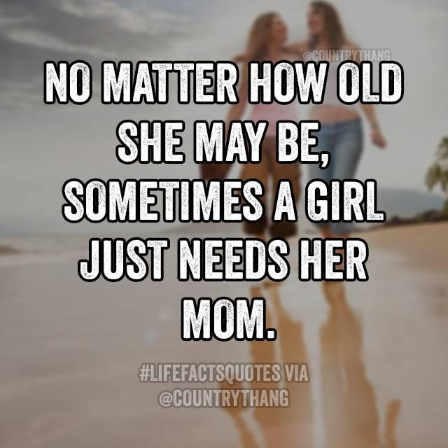 Quotes About Life Always Need My Mom My True Best Friend Quotes