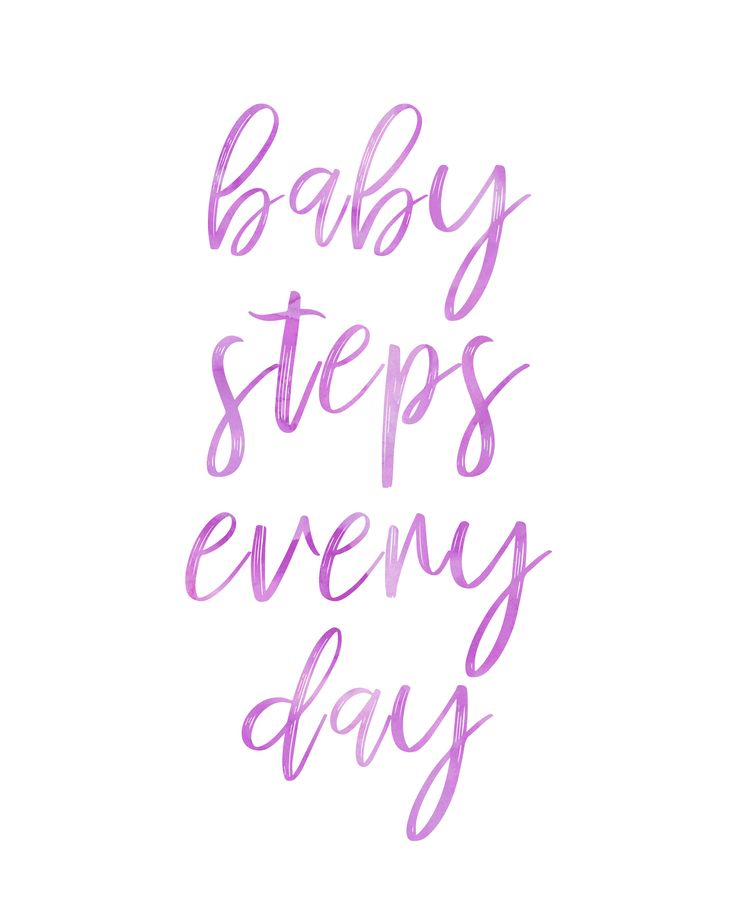 Inspirational Quotes About Babies Impressive Quotes About Life Baby Steps Every Day Babysteps Smallsteps