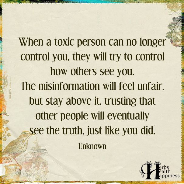 Quotes About Life When A Toxic Person Can No Longer Control You