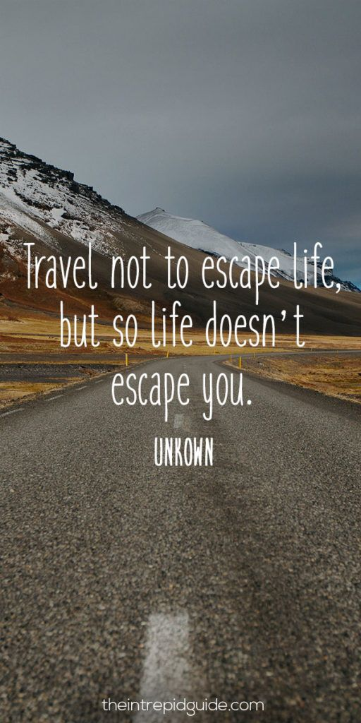 Quotes About Life :123 Inspirational Travel Quotes: The ...