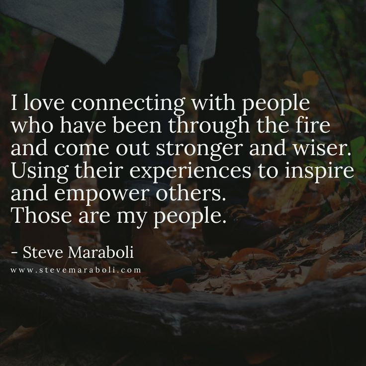 Quotes About Life I Love Connecting With People Who Have Been
