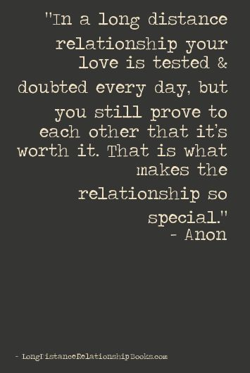 Distance Quotes :In a long distance relationship your love