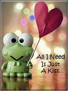 need a kiss