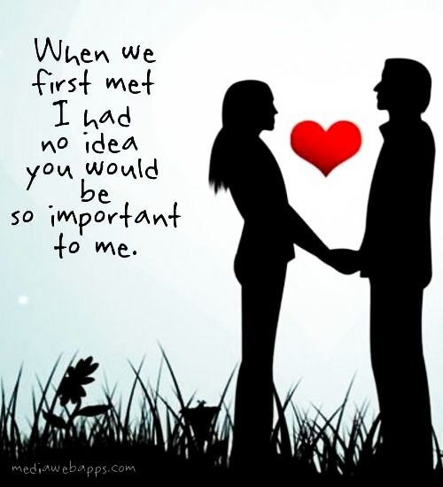 Love Quotes For Him For Her When We First Met Quotes Daily