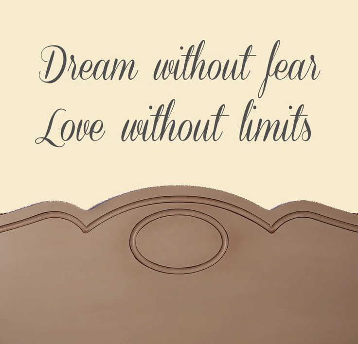 Wedding Quotes Dream Without Fear Love Without Limits