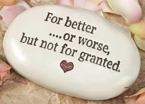 Wedding Quotes For Better Or Worse But Not For Granted