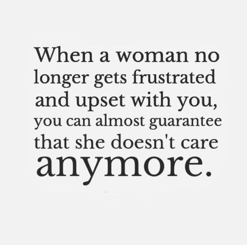 Distance Quotes When A Woman No Longer Gets Frustrated And Upset