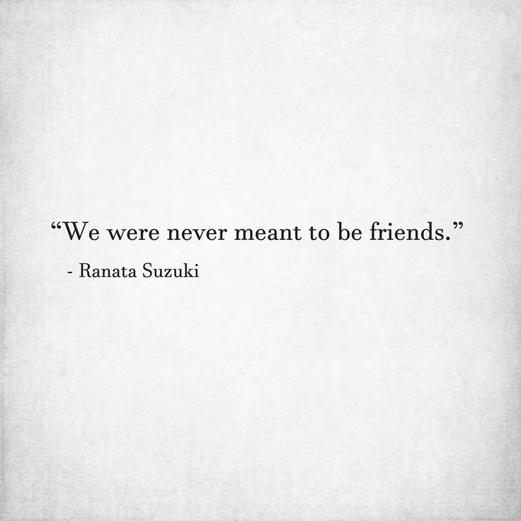 "Love Quotes For Him & For Her :""We were never meant to be ..."
