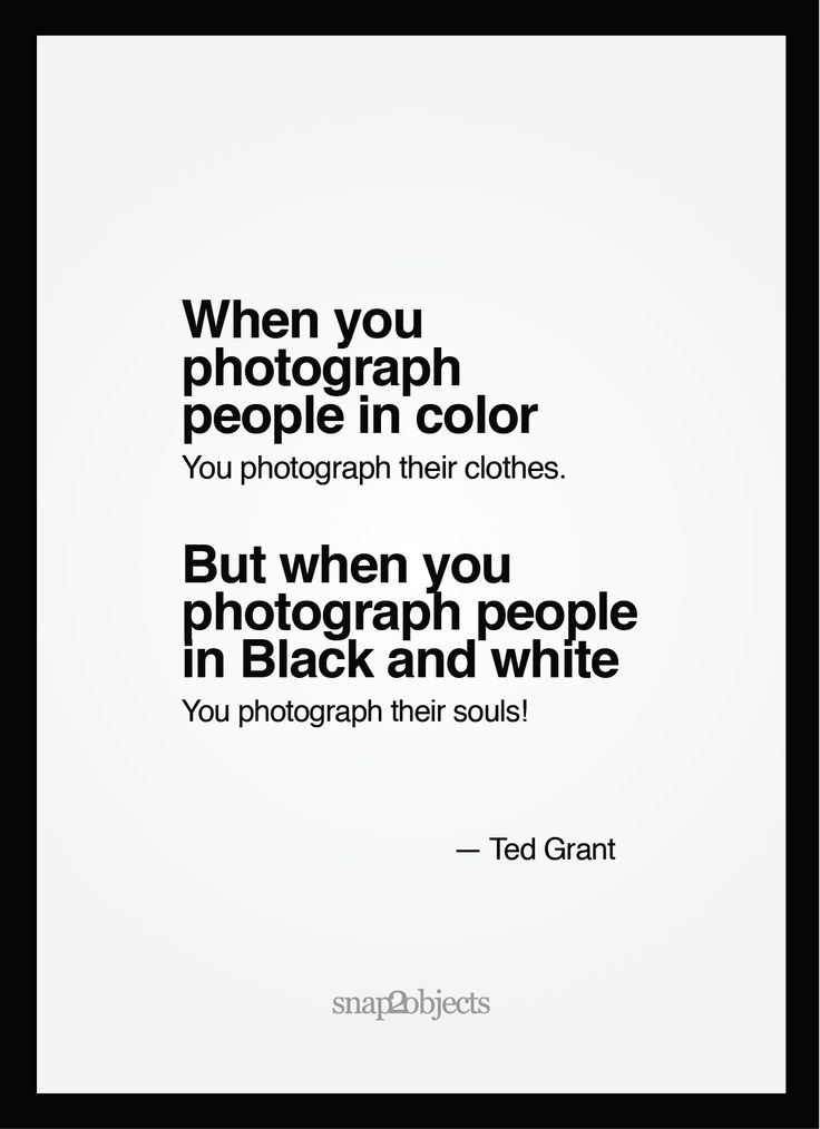 Black Beauty Quotes Inspiration Photography Quotes Color Vs Black And White Brutal Truth Black