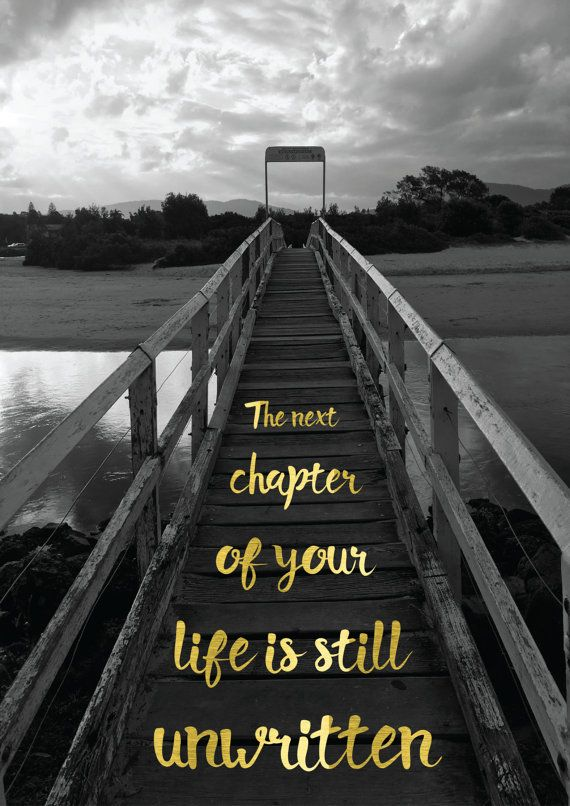 Photography Quotes The Next Chapter Of Your Life Is Still Unwritten