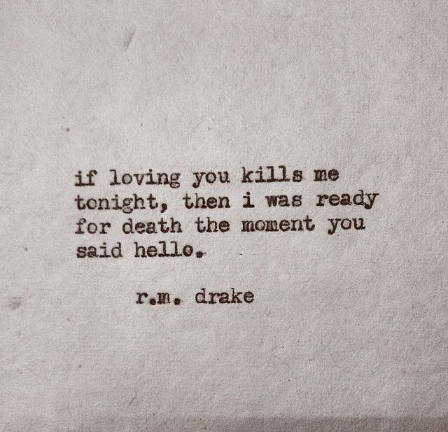 Wedding Quotes If Loving You Kills Me Tonight Then I Was Ready For