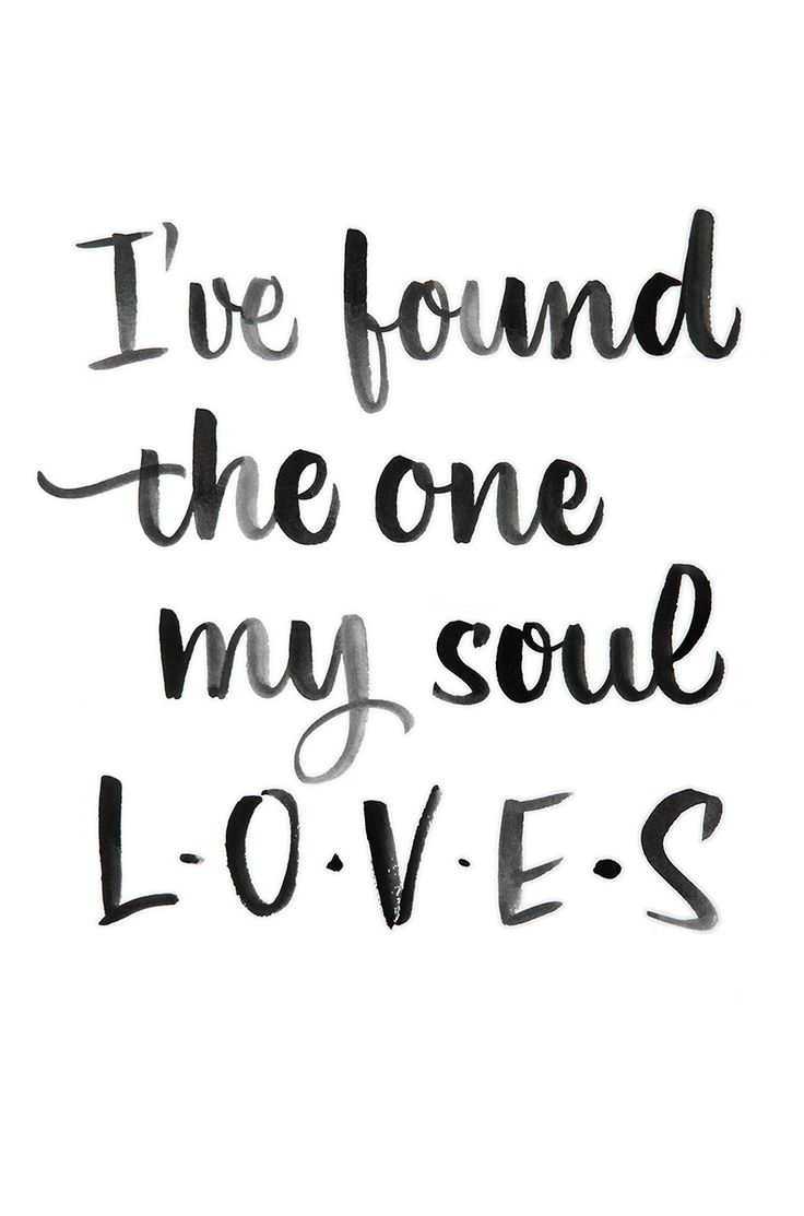 "Wedding Quotes :""I've Found The One My Soul Loves"