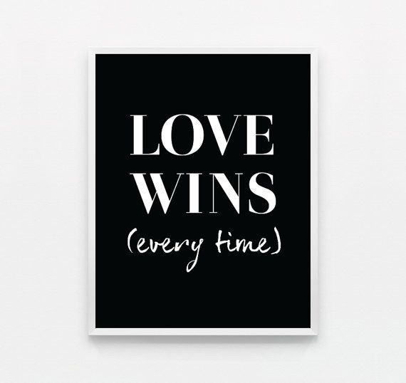 Love Wins Quotes Best Wedding Quotes Love Wins Every Time Lovequotes Quotes Daily