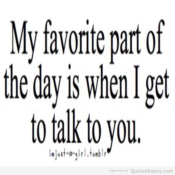 Distance Quotes The Best Part Of The Day Would Be When Im Talking