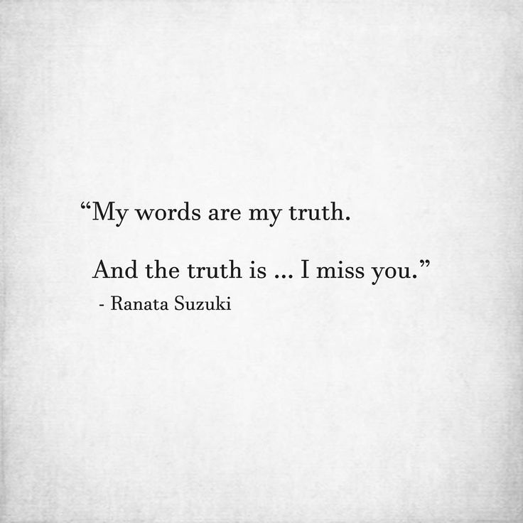 Love quotes for him for her my words are my truth and the truth best love sayings quotes reheart Images