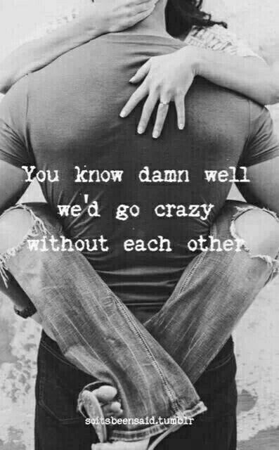 Love Quotes For Him For Her Im Miss You Like Craaaazy And I Need