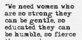 Quotes About Life We Need Women Who Are So Strong They Can Be