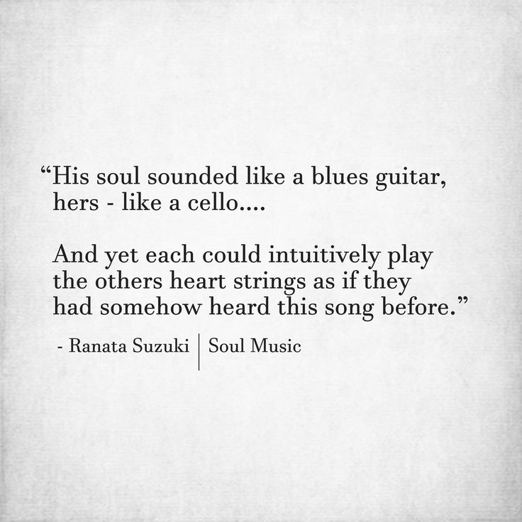 "Love Quotes For Him For Her ""His Soul Sounded Like A Blues Guitar Awesome Soul Love Quotes"