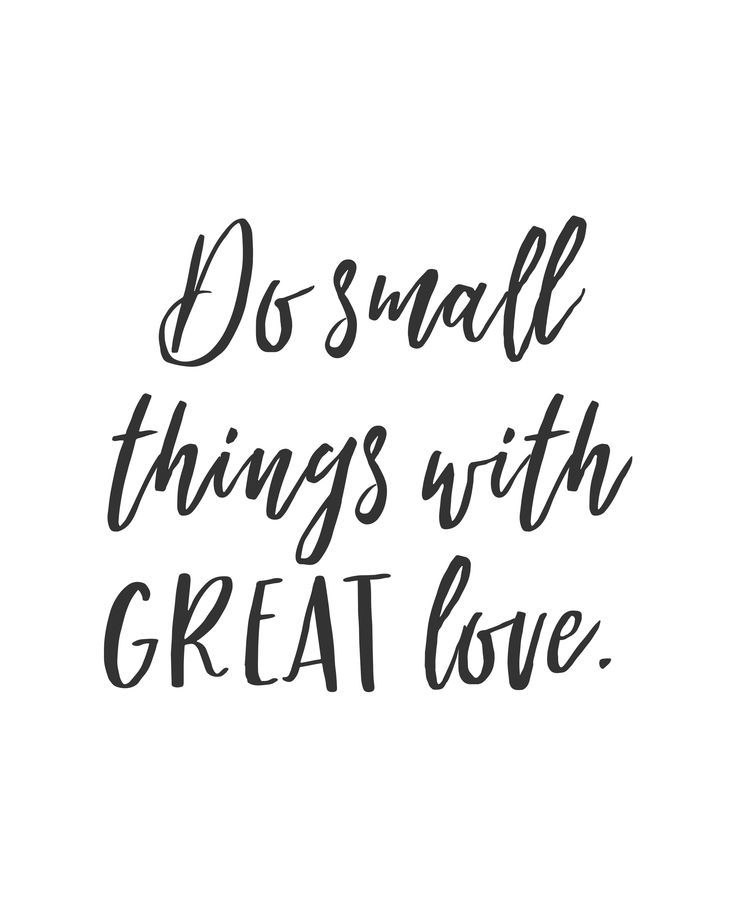 Quotes About Life Do Small Things With Great Love Quote