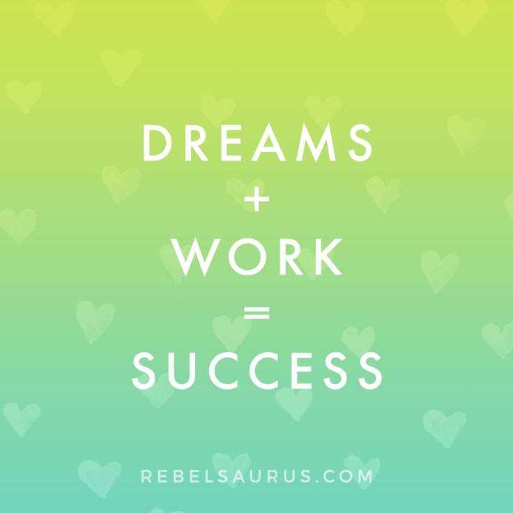 Quotes About Life Dreams Work Success Quote