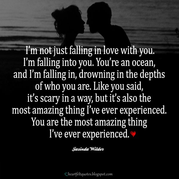 Love Quotes For Him & For Her :I\'m not just falling in love ...