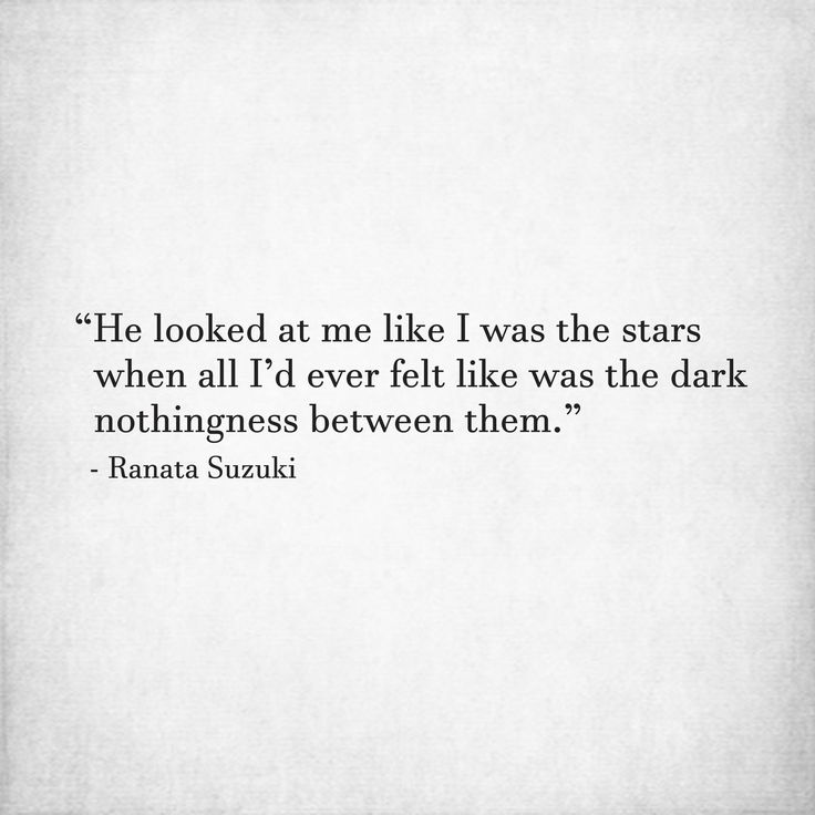 Love Quotes For Him For Her He Looked At Me Like I Was The Stars