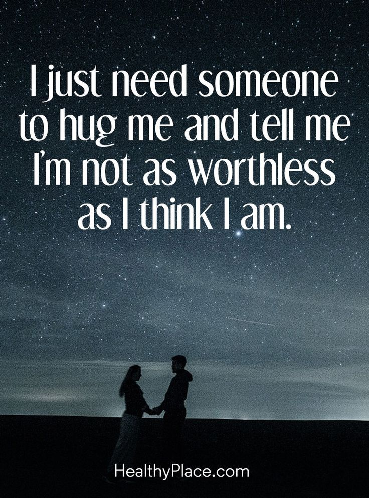Quotes About Love Quote On Borderline I Just Need Someone To Hug
