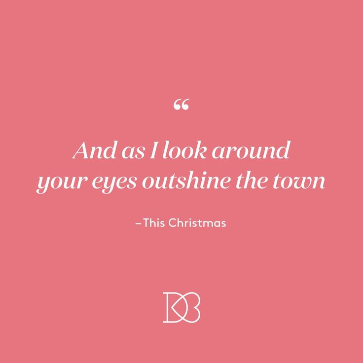 Wedding Quotes Holiday Love Songs And As I Look Around Your