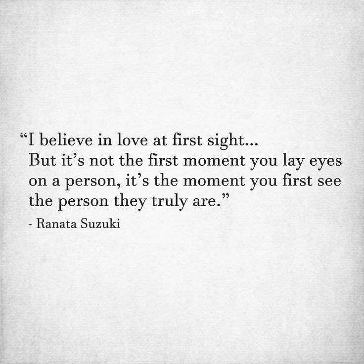 Love Quotes For Him For Her I Believe In Love At First Sight