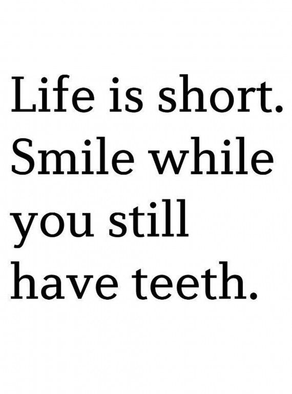Inspirational Quotes About Strength :Life is short. Smile ...