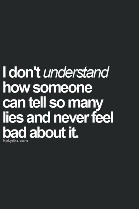 Quotes About Trust I Dont Understand How Someone Can Tell So Many