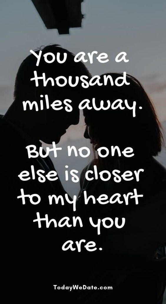 Distance Quotes :26 Quotes and memes to send to him when ...